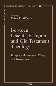 Between Israelite religion and OT theology