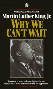 MLK Why We Can't Wait