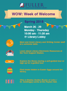 Week of Welcome Spring 2018 DAH Library at FTS
