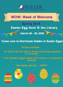Week of Welcome Spring 2018 Easter Egg Hunt at DAH Library at FTS