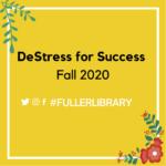 DeStress for Success Fall 2020 image