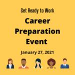 Register for the Career Prep event on January 27, 2021