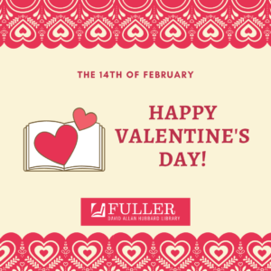 Happy Valentine Day Card Fuller Library